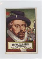 Sir Walter Raleigh [GoodtoVG‑EX]