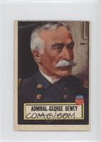 Admiral George Dewey [Good to VG‑EX]