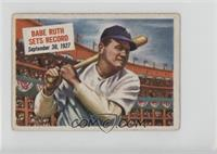 Babe Ruth Sets Record [GoodtoVG‑EX]