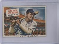 Babe Ruth Sets Record [Poor to Fair]