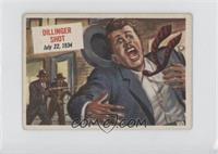 Dillinger Shot [GoodtoVG‑EX]