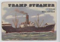 Tramp Steamer [Poor to Fair]