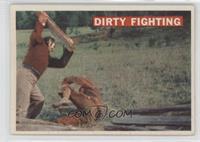 Dirty Fighting