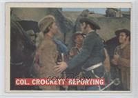 Col. Crockett Reporting
