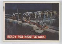 Ready For Night Attack