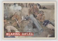 Blazing Rifles