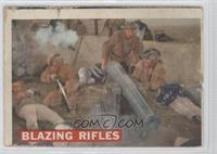 Blazing Rifles [GoodtoVG‑EX]