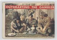 Outsmarting the Gambler [Poor]