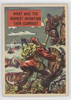 What was the Highest Mountain ever Climbed? [GoodtoVG‑EX]