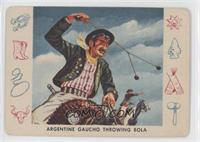 Argentine Gaucho Throwing Bola [GoodtoVG‑EX]