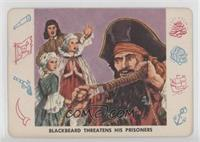 Blackbeard Threatens His Prisoners