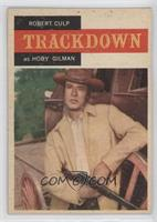 Robert Culp as Hoby Gilman
