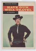 Richard Boone as Paladin