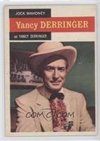 Jock Mahoney as Yancy Derringer