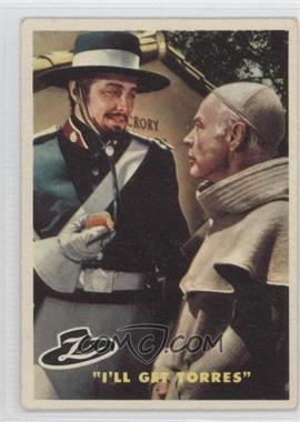 "1958 Topps Walt Disney's Zorro! #45 - ""I'll Get Torres"""