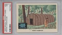 Indian Longhouse [PSA 7]
