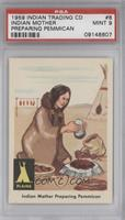 Indian Mother Preparing Pemmican [PSA 9]