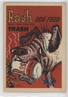 Rash Dog Food
