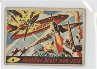 Saucers Blast Our Jets [Good to VG‑EX]