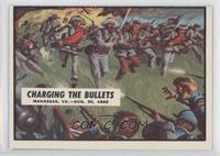 Charging the Bullets