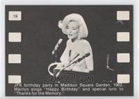 JFK birthday party in Madison Square Garden, 1962. Marylin sings