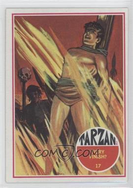 1966 Philadelphia Tarzan #17 - Fiery Finish?
