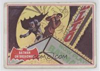 Batman on Broadway