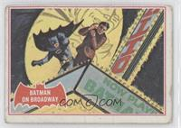 Batman on Broadway [PoortoFair]