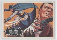 Bat-A-Rang Bulls-Eye