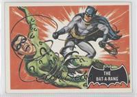 The Bat-A-Rang