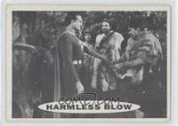 Harmless Blow [Good to VG‑EX]