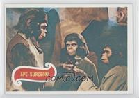 Ape Surgeon!
