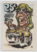 25 Cents Per Quarter Mile