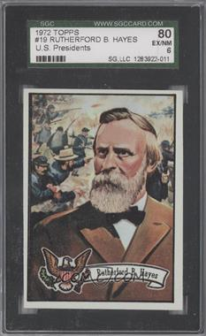 1972 Topps U.S. Presidents - [Base] #19 - Rutherford B. Hayes [SGC 80]