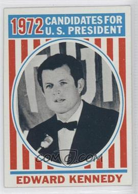 1972 Topps U.S. Presidents - [Base] #42 - Edward Kennedy