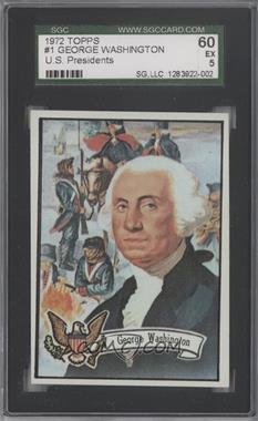 1972 Topps U.S. Presidents #1 - George Washington [SGC 60]