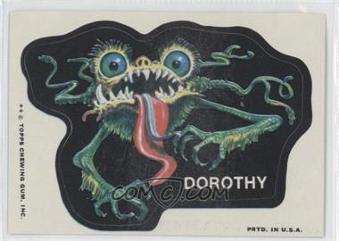 1973-74 Topps Ugly Stickers #DORO - Dorothy