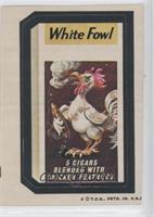 White Fowl