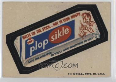 1973-74 Topps Wacky Packages Series 5 #N/A - Plop Sikle