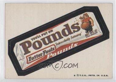 1973-74 Topps Wacky Packages Series 5 #N/A - Pounds