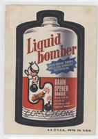 Liquid Bomber