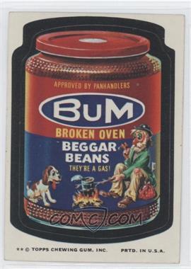 1974 Topps Wacky Packages Series 10 - [Base] #BUMB - Bum Broken Oven Beggar Beans
