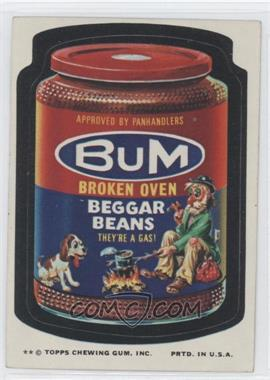 1974 Topps Wacky Packages Series 10 #N/A - Bum Broken Oven Beggar Beans