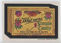 What Man's Simple Candy