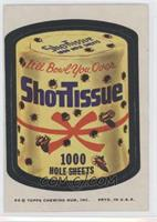 Shottissue