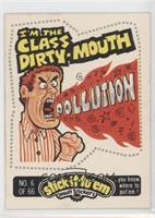 I'm the Class Dirty-Mouth (I'm the Class Pick-Pocket)