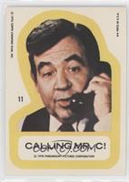 Calling Mr. C!