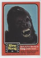 Panic strikes the city as Kong breaks loose!