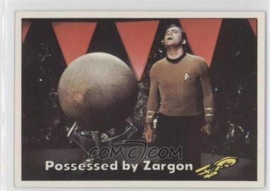 1976 Topps Star Trek - [Base] #74 - Possessed by Zargon