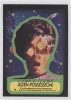 Alien possession!